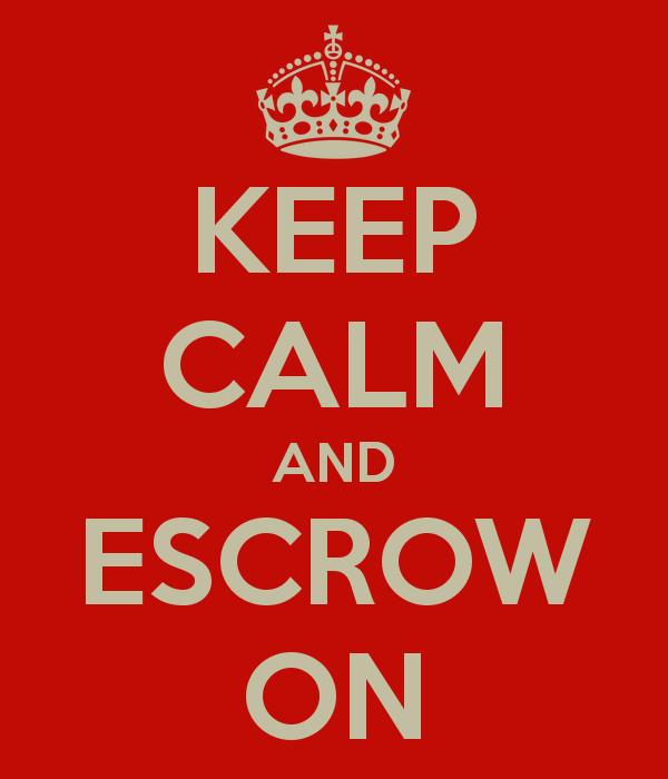 Escrow: Fasten your seat belt and sip a warm cup of cocoa